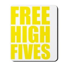 freeHighFiv1D Mousepad