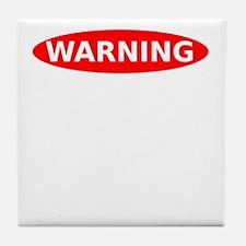 Warning May Contain Alcohol Tile Coaster