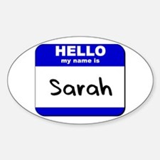 hello my name is sarah Oval Decal