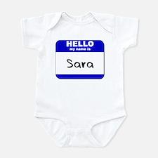 hello my name is sara  Infant Bodysuit