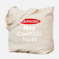 May Contain Nuts Warning Tote Bag
