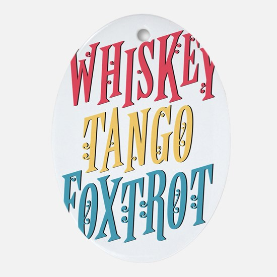Whiskey Tango Oval Ornament