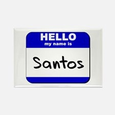 hello my name is santos Rectangle Magnet