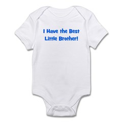 I Have The Best Little Brothe Infant Bodysuit
