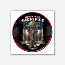 "01026 HONOR THEIR SACRIFICE Square Sticker 3"" x 3"""