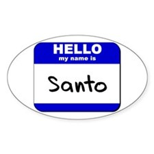 hello my name is santo Oval Decal