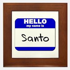 hello my name is santo  Framed Tile