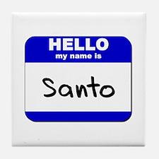 hello my name is santo  Tile Coaster