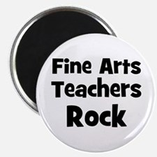Fine Arts Teachers Rock Magnet