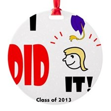 I Did It-lg bl Ornament