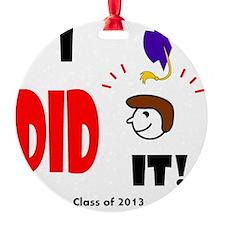 I did it-sh br Ornament