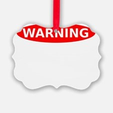 May Contain Champagne Warning Ornament