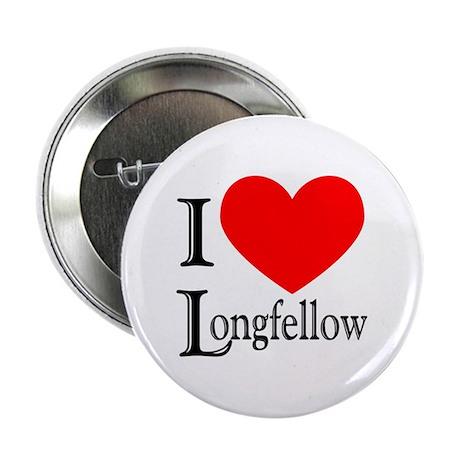 I Love Longfellow Button