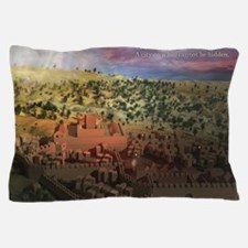 City on a Hill, Image Two Pillow Case