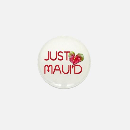 Just Maui'd Mini Button