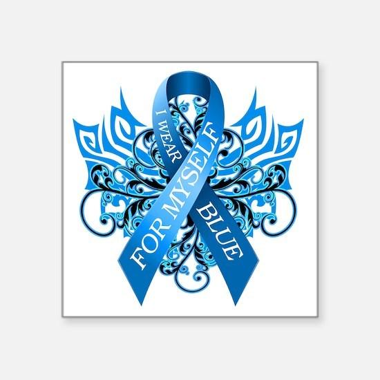 "I Wear Blue for Myself Square Sticker 3"" x 3"""