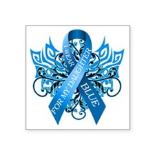 "I Wear Blue for my Daughter Square Sticker 3"" x 3"""