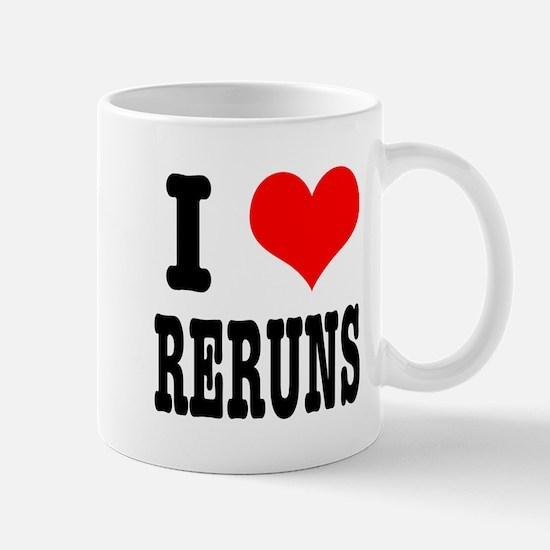 I Heart (Love) Reruns Mug