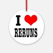 I Heart (Love) Reruns Ornament (Round)