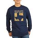Talk Texas Long Sleeve Dark T-Shirt