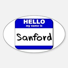 hello my name is sanford Oval Decal