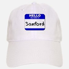 hello my name is sanford Baseball Baseball Cap