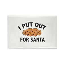 I Put Out For Santa Rectangle Magnet