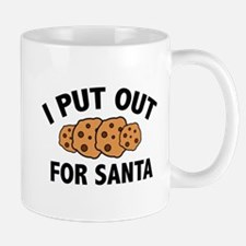 I Put Out For Santa Mug