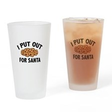 I Put Out For Santa Drinking Glass