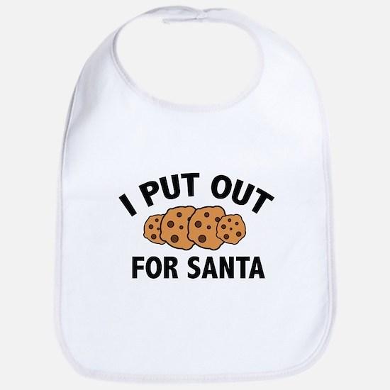 I Put Out For Santa Bib