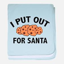 I Put Out For Santa baby blanket