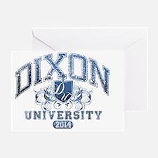 Dixon Last name University Class of  Greeting Card