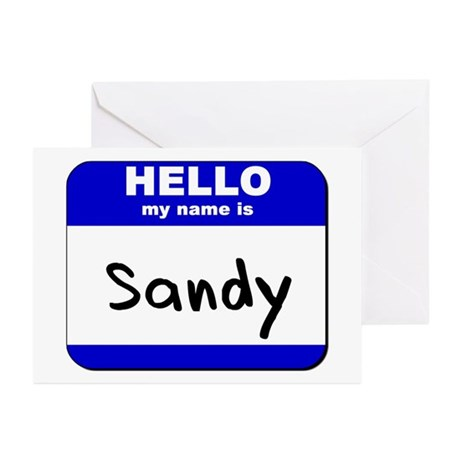 hello my name is sandy Greeting Cards (Package of