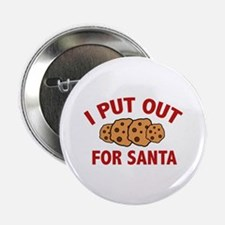"I Put Out For Santa 2.25"" Button (10 pack)"