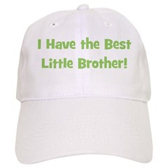 I Have The Best Little Brothe Baseball Cap
