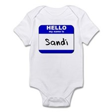 hello my name is sandi  Infant Bodysuit