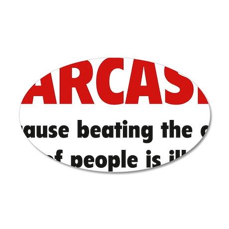 sarcasmCrap1C 35x21 Oval Wall Decal