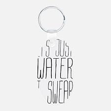 Its Just Water I Swear Aluminum Oval Keychain