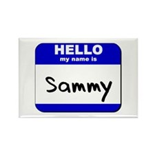 hello my name is sammy Rectangle Magnet