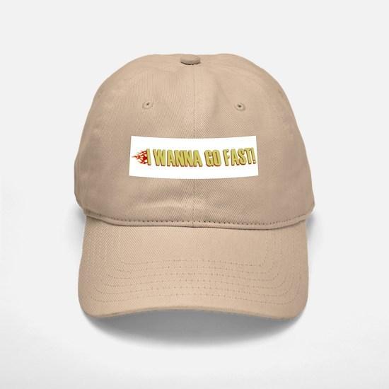 I Wanna Go Fast Baseball Baseball Cap
