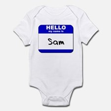 hello my name is sam  Infant Bodysuit