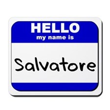 hello my name is salvatore  Mousepad