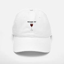 Custom Glass Of Red Wine Baseball Baseball Cap