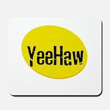 YeeHaw Mousepad