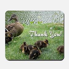Thank You Ducks Mousepad