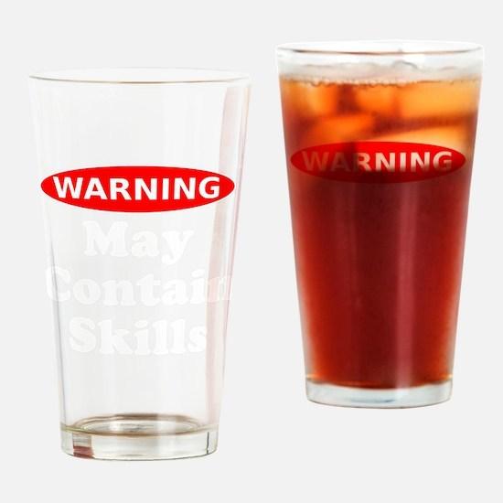 May Contain Skills Warning Drinking Glass