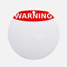 May Contain Whiskey Warning Round Ornament