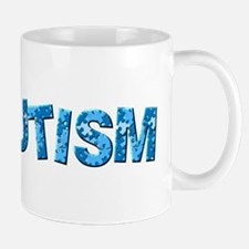 Someone with Autism makes me proud ever Mug
