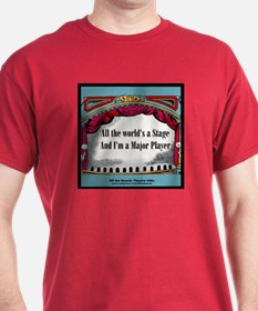 All the World's A Stage in Bl T-Shirt