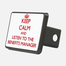 Keep Calm and Listen to the Benefits Manager Hitch